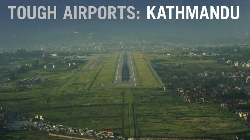Flying into Tough Airports: Kathmandu, Nepal