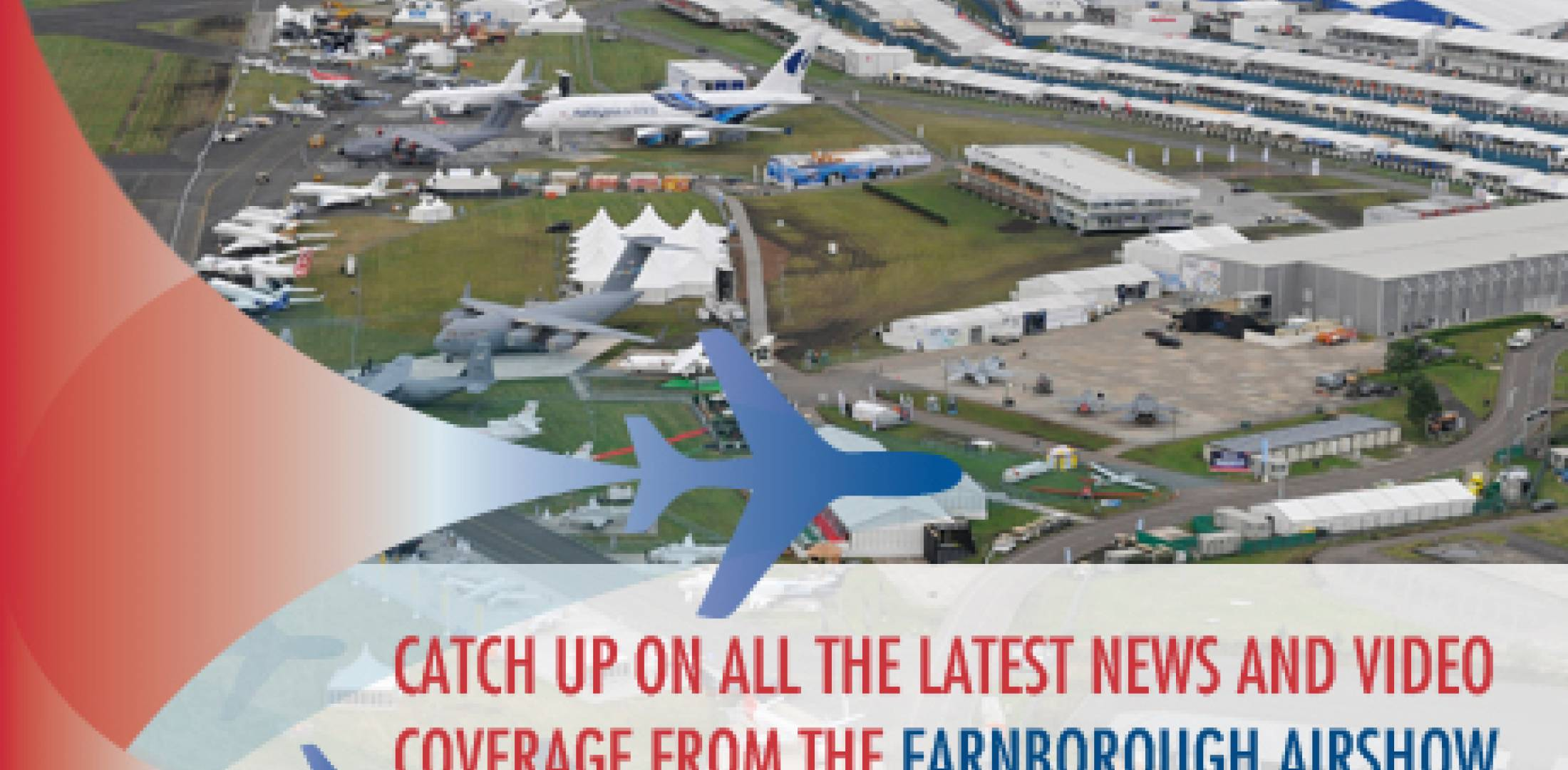 Farnborough 2014 News